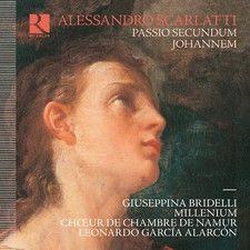 Alessandro Scarlatti - Passio secundum Johannem