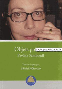 """Première de couverture d'""""Objets précieux : choix de poèmes""""."""