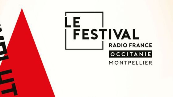 Festival Radio France Occitanie Montpellier 2017 - visuel