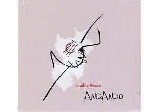 Andando /Joselito Acedo