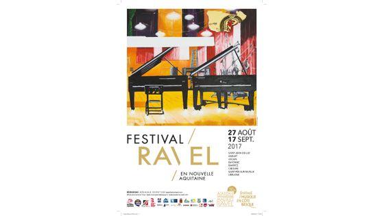 Festival Ravel en Nouvelle Aquitaine - 27 août au 17 septembre 2017