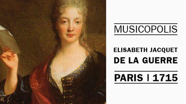 Elisabeth Jacquet de la Guerre à Paris en 1715 (2/5)