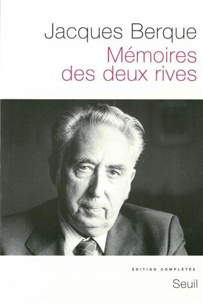 Jacques Berque, Mémoires des deux rives