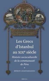 M. Anastassiadou, Les Grecs d'Istanbul au XIXe siècle. Histoire socioculturelle de la communauté de Péra.