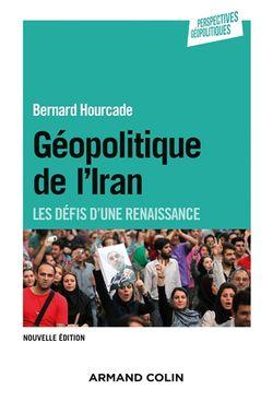 Géopolitique de l'Iran : les défis d'une renaissance