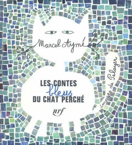"""""""Les Contes bleus du chat perché"""", couverture du livre de Marcel Aymé et Palayer"""