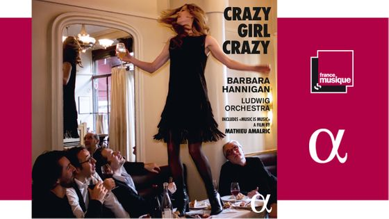 Barbara Hannigan - Crazy Girl Crazy