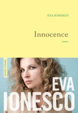 Innocence, Eva Ionesco, Grasset, 2017