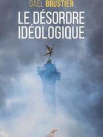 Couverture Le désordre idéologique