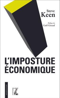 L'imposture économique, Les Editions de l'Atelier, format poche