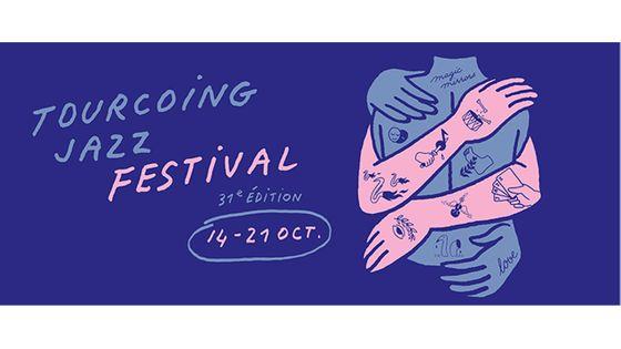 Tourcoing Jazz Festival - 31e édition du 14 au 21 octobre