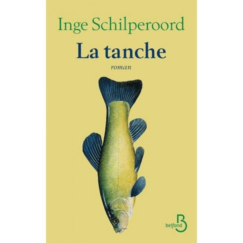 La tanche, Inge Schilperoord, 2017