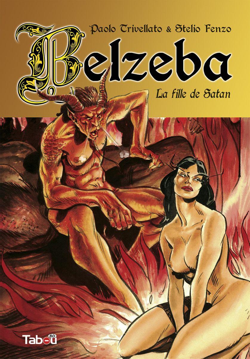 « Belzeba, la fille de Satan », dessins de Stelio Fenzo, scénario de Paolo Stivellato, 2017