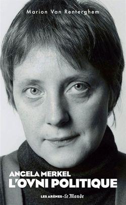 Angela Merkel : l'ovni politique