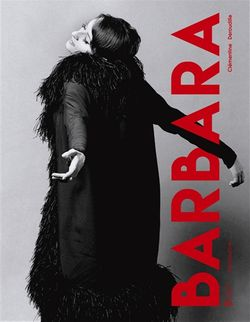 Catalogue de l'exposition Barbara à la Philharmonie de Paris