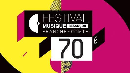 Festival de Musique de Besançon Franche-Comté