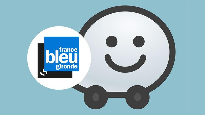 Waze - France Bleu Gironde