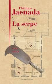 La serpe, Philippe Jaenada, 2017