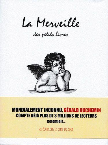 La merveille des petits livres, Gérald Duchemin, 2017