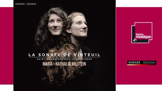 La Sonate de Verneuil, par Nathalia et Maria Milstein - Sortie le 13 octobre chez Mirare