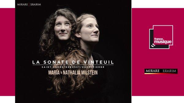 Sortie CD : Nathalia et Maria Milstein - La Sonate de Vinteuil