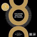 Orchestre National de France - 80 ans de concerts inédits