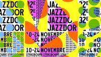 Jazzdor - 32e édition