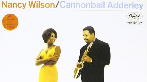 Nancy Wilson, Cannonball Adderley