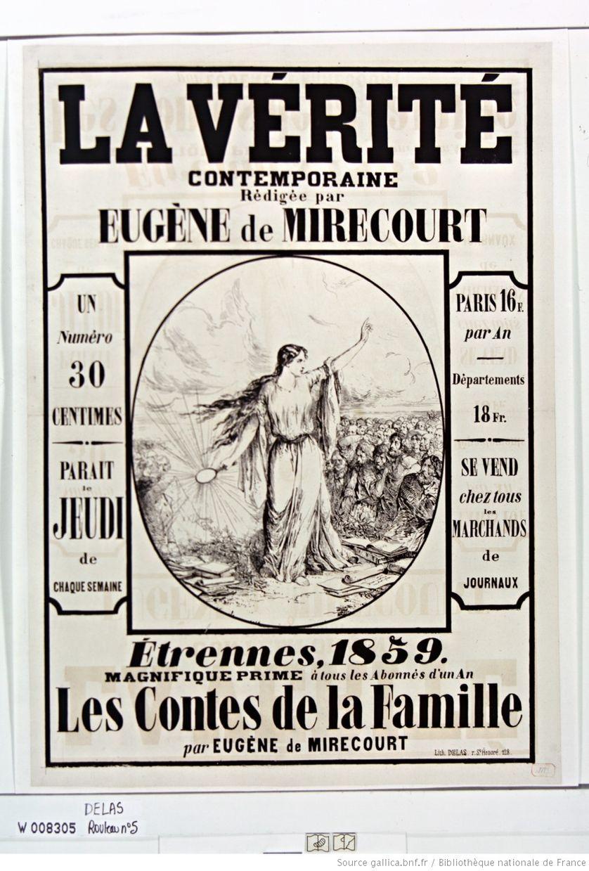 La Vérité contemporaine rédigée par Eugène de Mirecourt... paraît le jeudi de chaque semaine... 1853