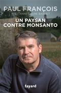 Un paysan contre Monsanto