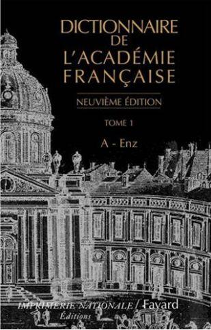 Dictionnaire de l'Académie française : Tome 1
