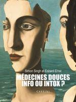 Médecines douces : info ou intox ?