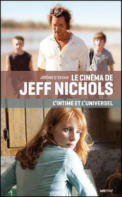 Couverture du livre Le cinéma de Jeff Nichols de Jérôme d'Estais