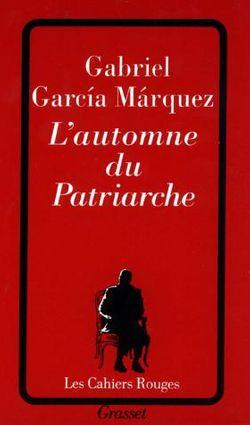 L'automne du patriarche de Gabriel Garcia Marquez
