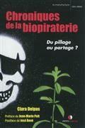 Chroniques de la biopiraterie : du pillage au partage ?