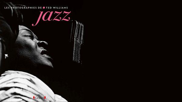Jazz Culture : Jazz, les photographies de Ted Williams