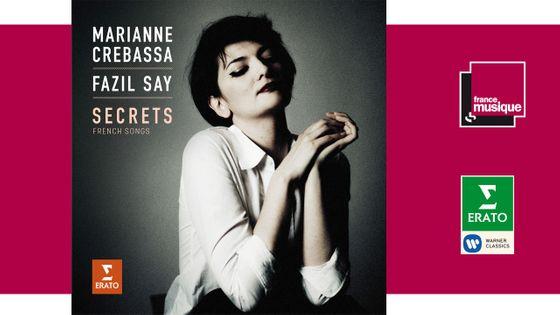 Marianne Crebassa et Fazil Say - Secrets