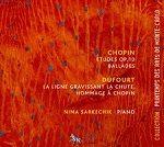 Chopin - Dufourt - Nima Sarkechik