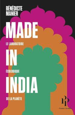 Made in India. Le laboratoire écologique de la planète