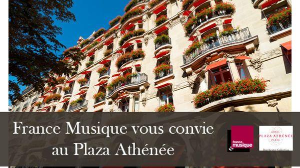 Ecoutez la Matinale du samedi et plongez dans l'univers de l'hôtel Plaza Athénée