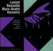 Louise Bessette, Marc-André Hamelin - Matton, Prévost, Hamelin, Hétu, Landry