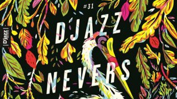D'jazz Nevers Festival - 31e édition