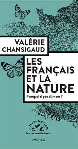 Les français et la nature, pourquoi si peu d'amour ?