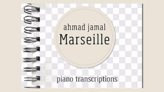 Ahmad Jamal Marseille Piano Transcription