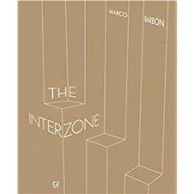 The Interzone, Tanger 2013-2017