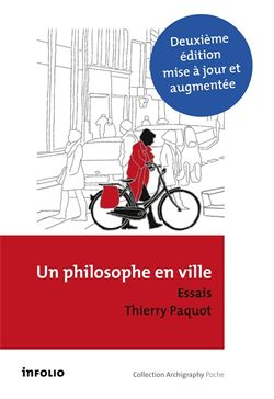 Un philosophe en ville : introduction à la philosophie de l'urbain : essais