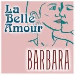 La belle amour   Barbara