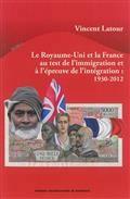 Le Royaume-Uni et la France au test de l'immigration et à l'épreuve de l'intégration