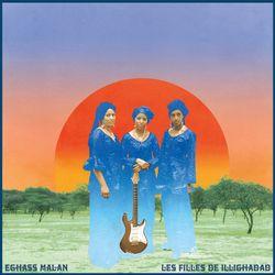 Album Eghass Malan des Filles de Illighadad