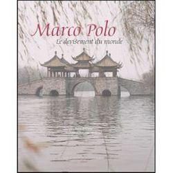 Marco Polo, Le devisement du monde